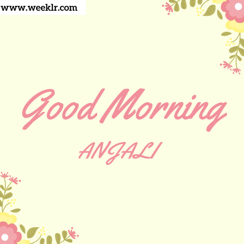 Good Morning -ANJALI- Images