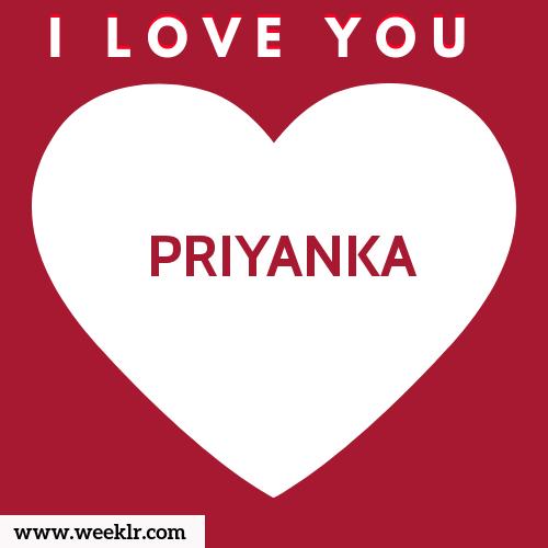 PRIYANKA I Love You Name Wallpaper