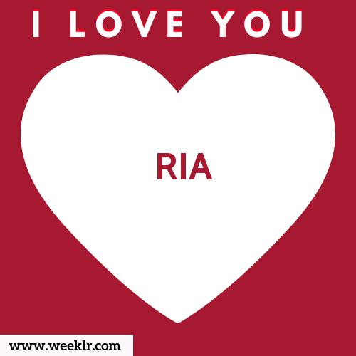 RIA I Love You Name Wallpaper