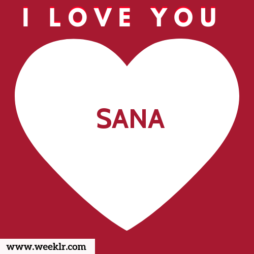 SANA I Love You Name Wallpaper