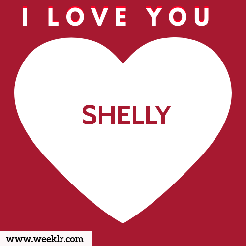 SHELLY I Love You Name Wallpaper