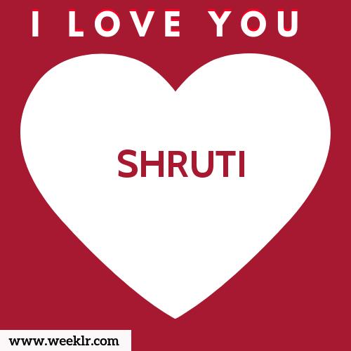 SHRUTI I Love You Name Wallpaper
