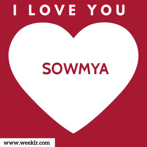SOWMYA I Love You Name Wallpaper