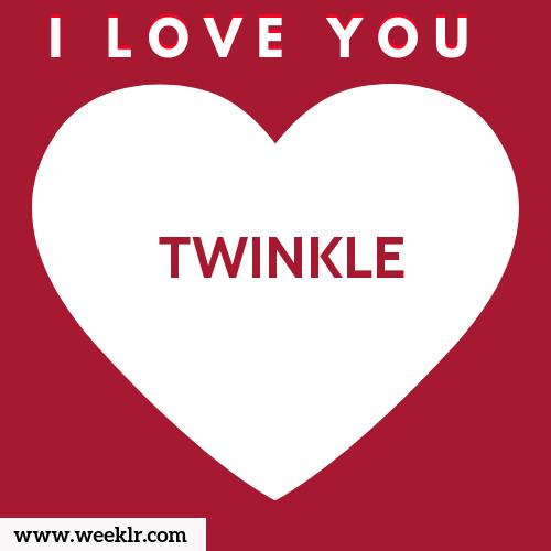 TWINKLE I Love You Name Wallpaper