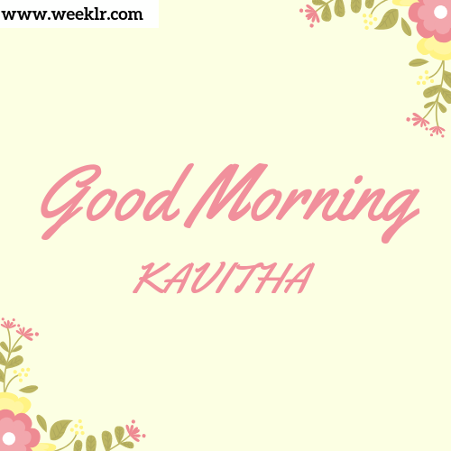 Good Morning KAVITHA Images