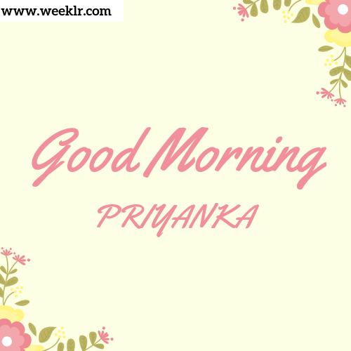 Good Morning PRIYANKA Images