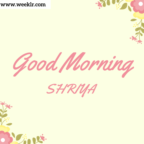 Good Morning SHRIYA Images