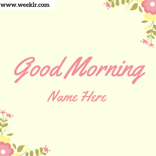 Write name on good morning photo template