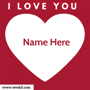 Write Name on I Love You Photo Card