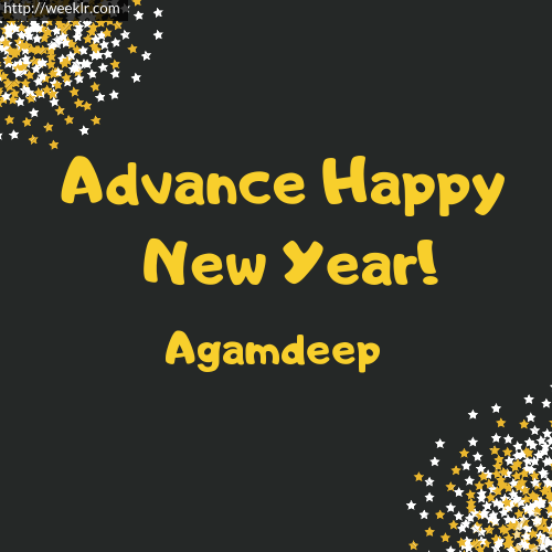 -Agamdeep- Advance Happy New Year to You Greeting Image