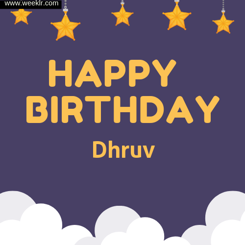 Dhruv Happy Birthday To You Images