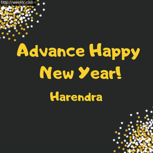 -Harendra- Advance Happy New Year to You Greeting Image