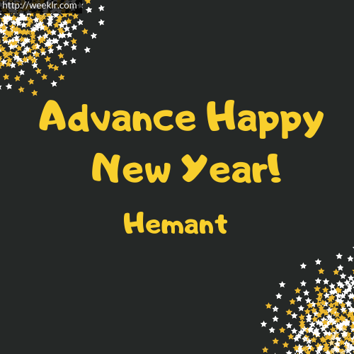 -Hemant- Advance Happy New Year to You Greeting Image