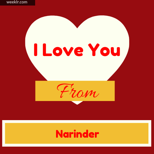 I Love You Photo Card with from -Narinder- Name