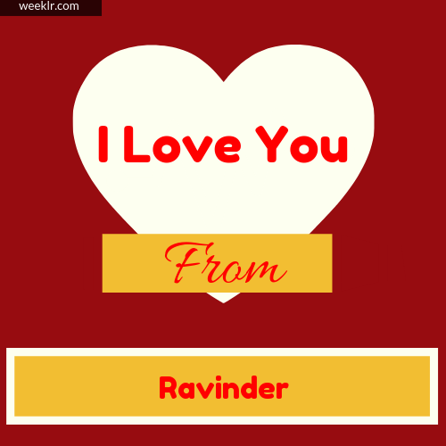 I Love You Photo Card with from -Ravinder- Name