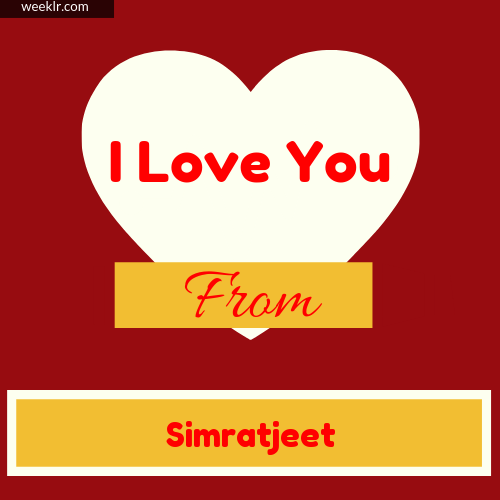 I Love You Photo Card with from -Simratjeet- Name