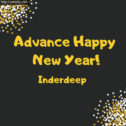 -Inderdeep- Advance Happy New Year to You Greeting Image