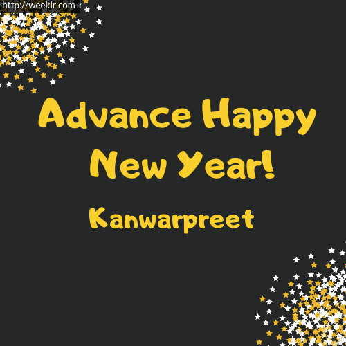 -Kanwarpreet- Advance Happy New Year to You Greeting Image
