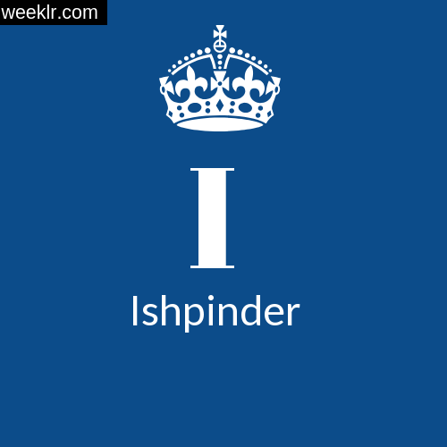 Make -Ishpinder- Name DP Logo Photo