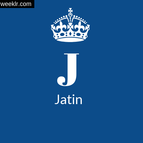 Make -Jatin- Name DP Logo Photo