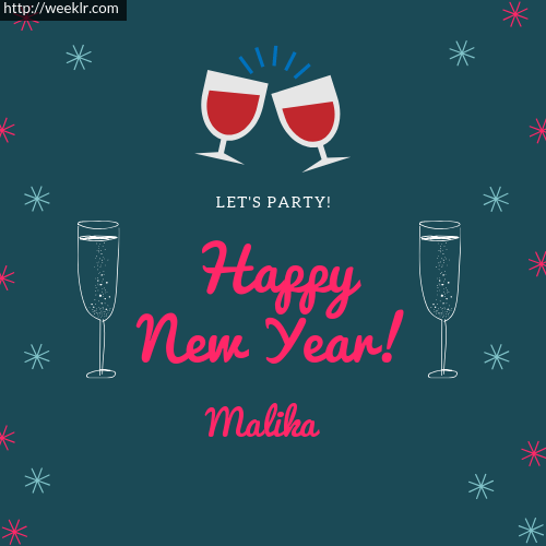 -Malika- Happy New Year Name Greeting Photo