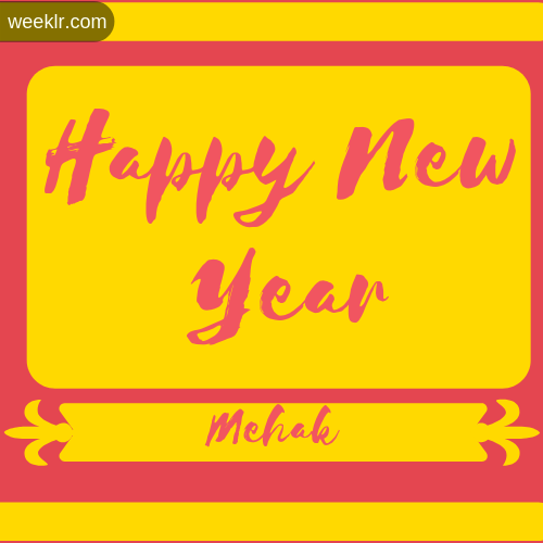 -Mehak- Name New Year Wallpaper Photo