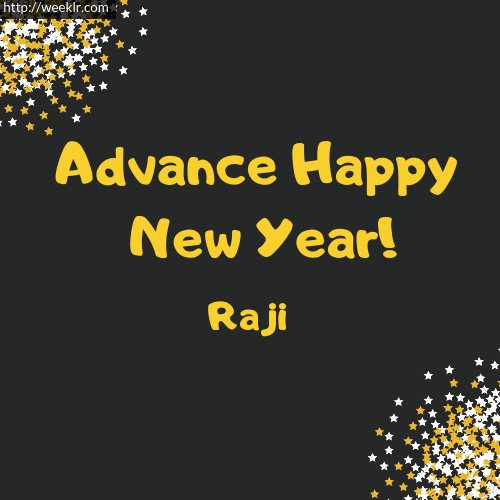 -Raji- Advance Happy New Year to You Greeting Image