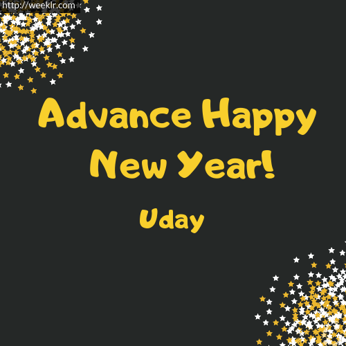 -Uday- Advance Happy New Year to You Greeting Image