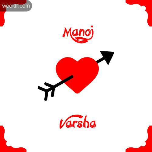 -Manoj- Name on Cross Heart With - Varsha- Name Wallpaper Photo