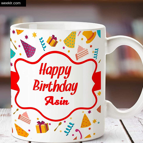 Asin Name on Happy Birthday Cup Photo Images