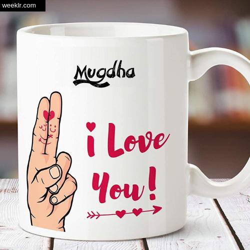 Mugdha Name on I Love You on Coffee Mug Gift Image