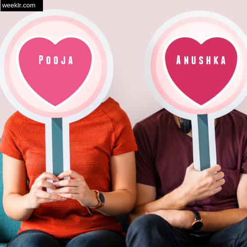 -Pooja- and -Anushka- Love Name On Hearts Holding By Man And Woman Photos
