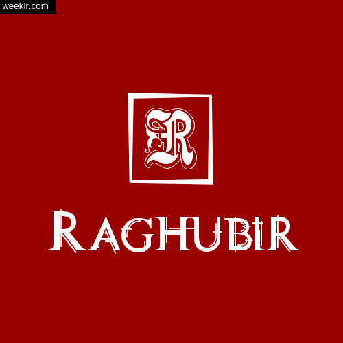 -Raghubir- Name Logo Photo Download Wallpaper