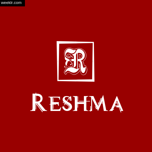 -Reshma- Name Logo Photo Download Wallpaper