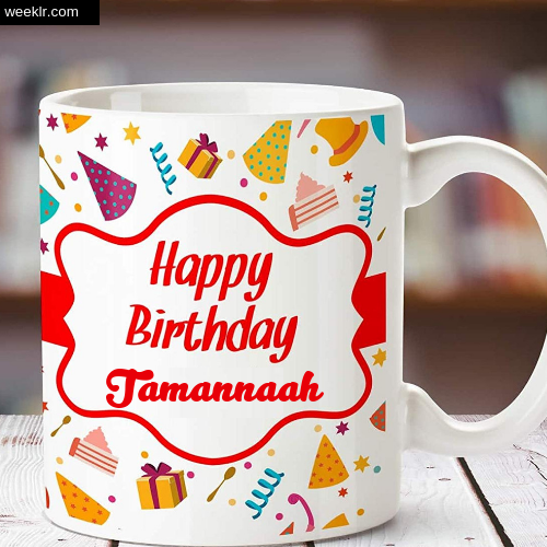 Tamannaah Name on Happy Birthday Cup Photo Images