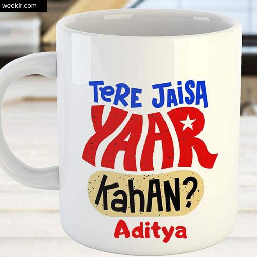 Write Aditya Name on Friendship Day  CoffeeMug DP Profile Photo