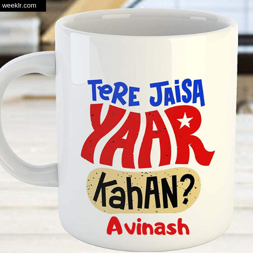 Write -Avinash- Name on Friendship Day CoffeeMug DP Profile Photo