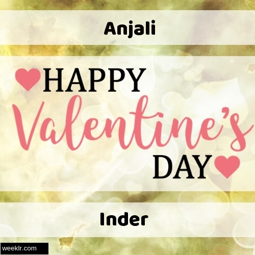 Write -Anjali-- and -Inder- on Happy Valentine Day Image