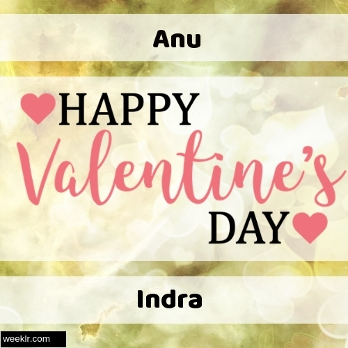 Write -Anu-- and -Indra- on Happy Valentine Day Image