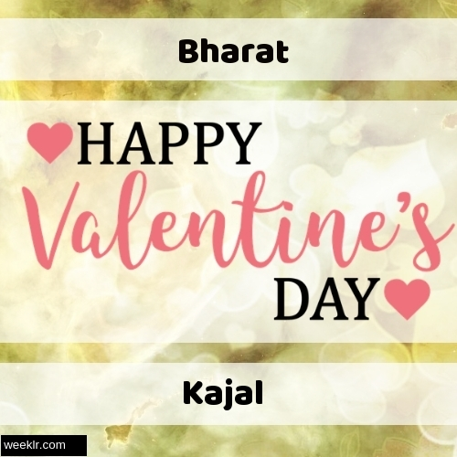 Write -Bharat-- and -Kajal- on Happy Valentine Day Image