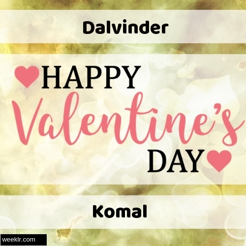Write -Dalvinder-- and -Komal- on Happy Valentine Day Image