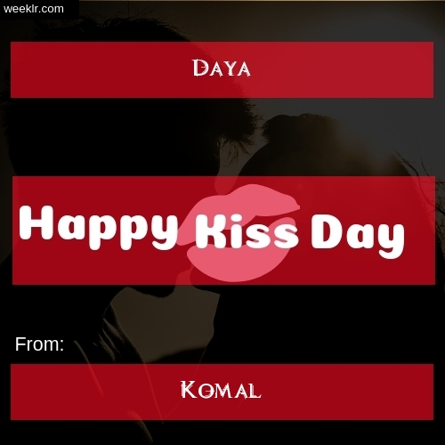 Write -Daya- and -Komal- on kiss day Photo