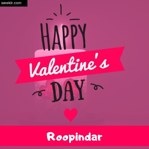 Write -Roopindar- Name on Happy Valentine Day Photo Card