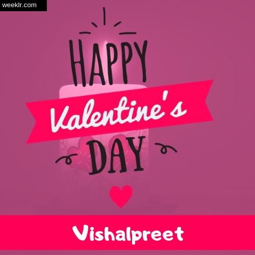 Write -Vishalpreet- Name on Happy Valentine Day Photo Card