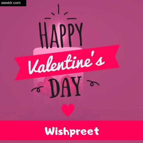 Write -Wishpreet- Name on Happy Valentine Day Photo Card