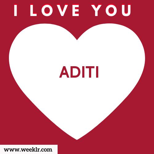 I Love You ADITI Name Image