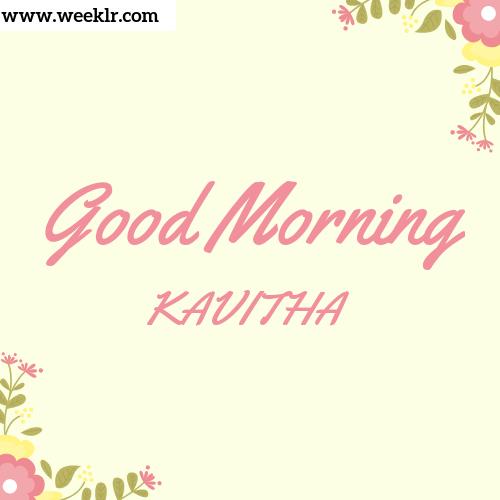 Good Morning KAVITHA Images