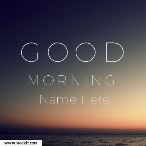 Make Good Morning Name Photos Online