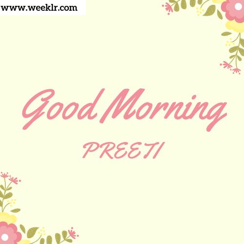Good Morning PREETI Images
