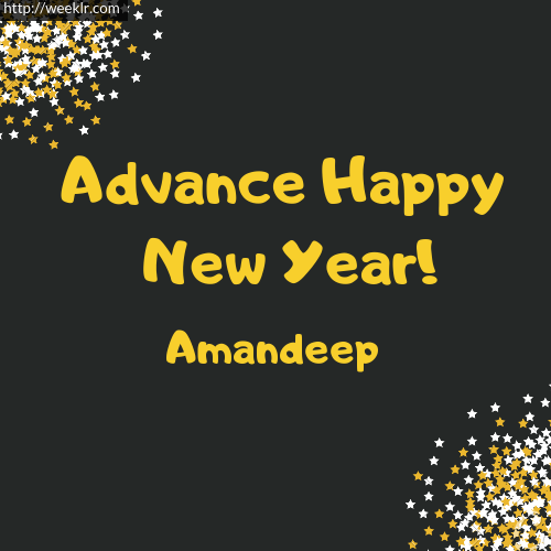 -Amandeep- Advance Happy New Year to You Greeting Image